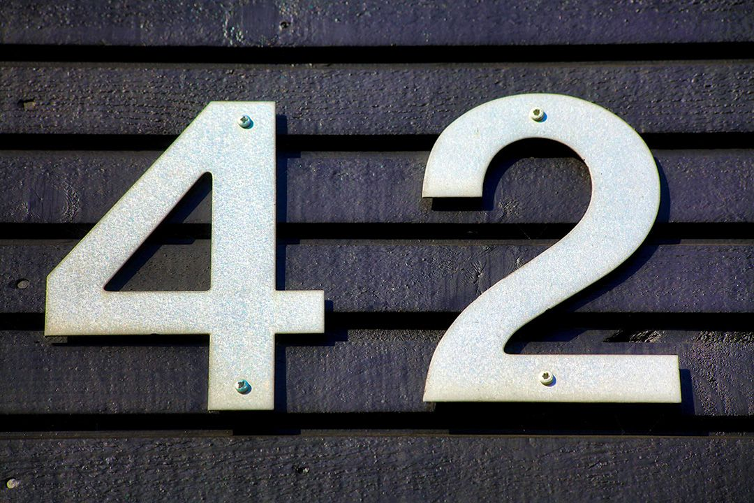 The number 42 – the answer to the ultimate question of the meaning of life, the universe, and everythng.