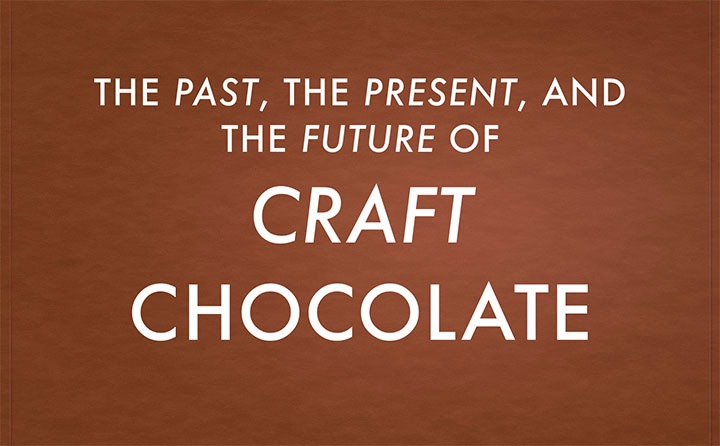 What is Craft Chocolate, Anyway?