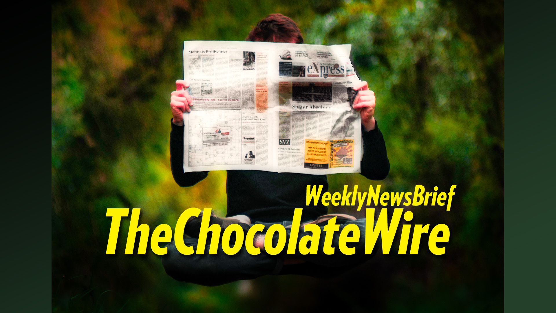 TheChocolateWire Weekly NewsBrief for July 3, 2020