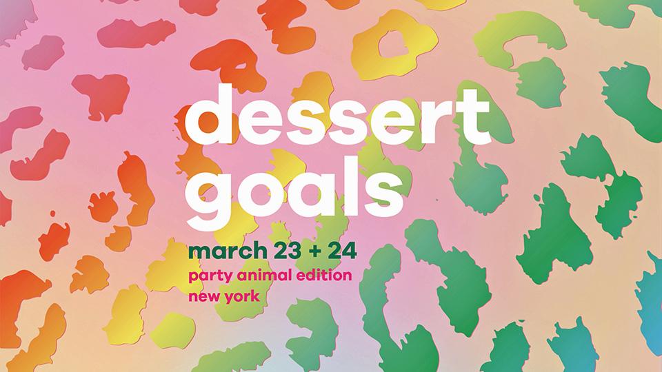 Dessert Goals NYC – 2019 edition