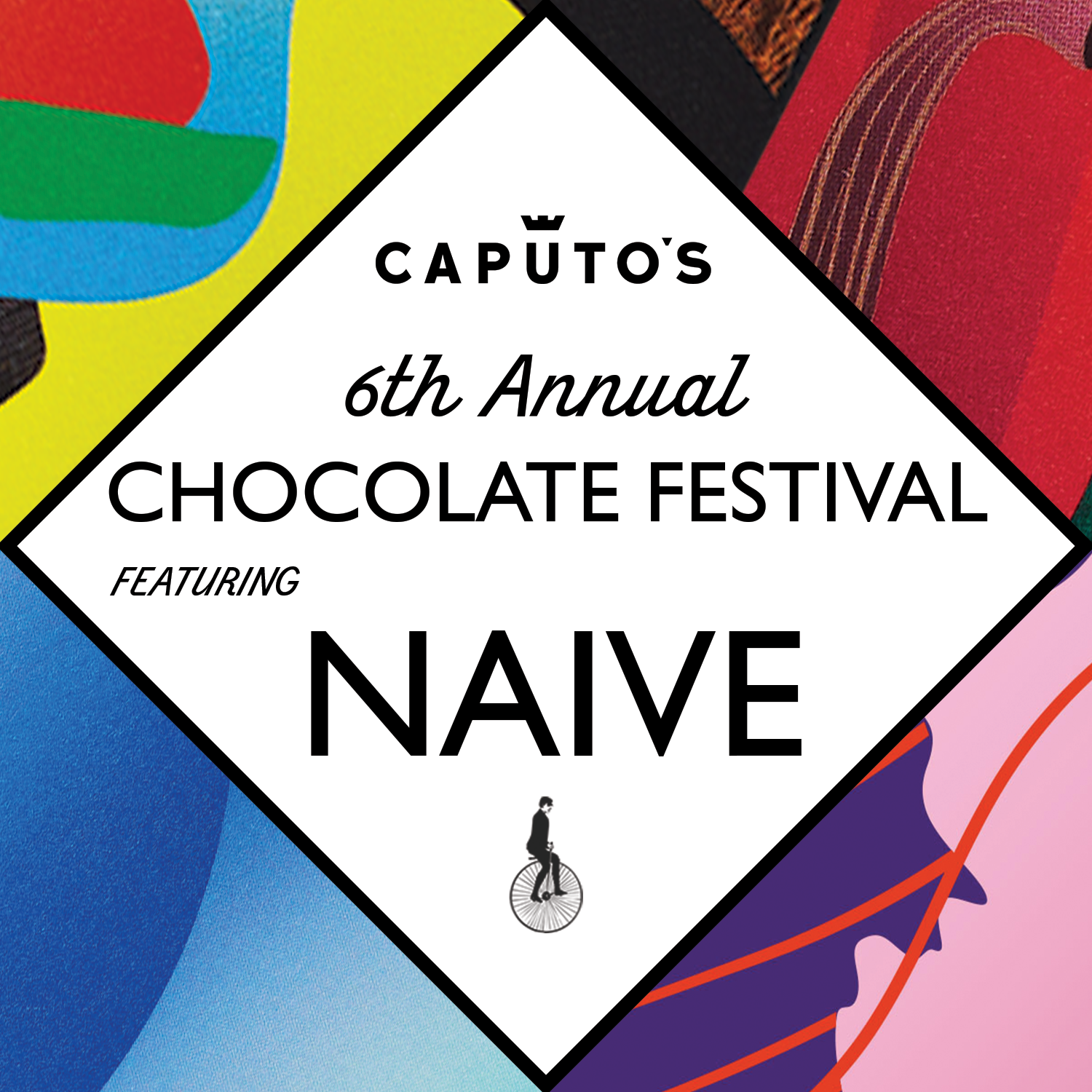 Ended - Caputo's 6th Annual Chocolate Fest Featuring Naive!